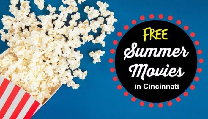 free outdoor summer movies in Cincinnati