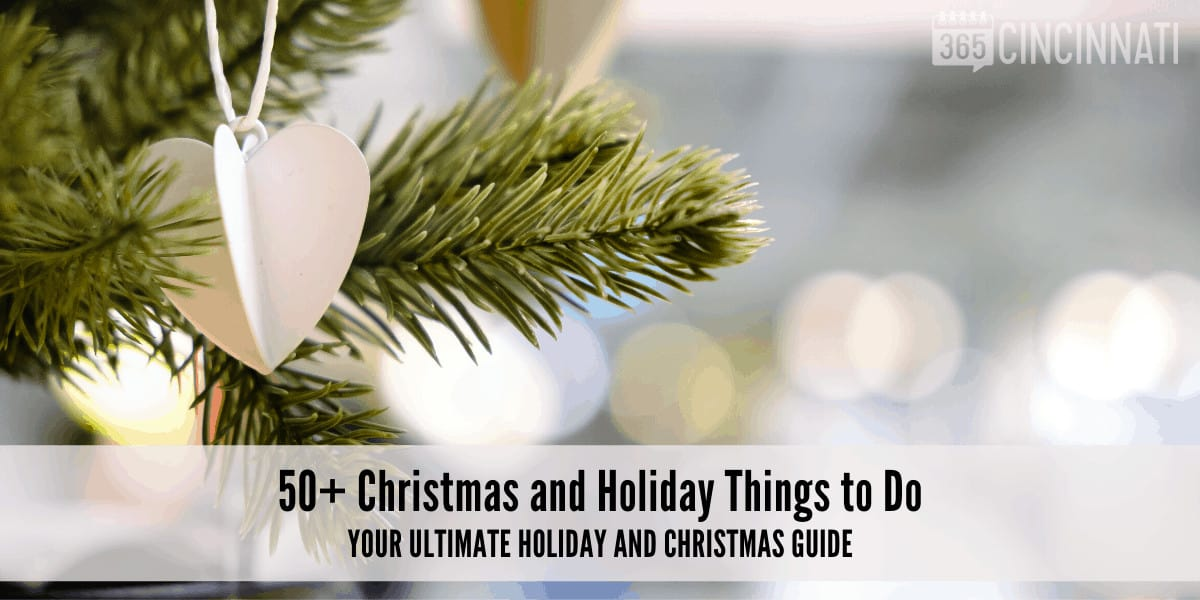 Christmas and Holiday Things to do in Cincinnati