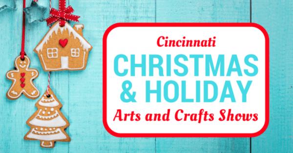 Cincinnati Holiday and Christmas Arts and Crafts Shows