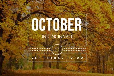 October Events in Cincinnati Ohio