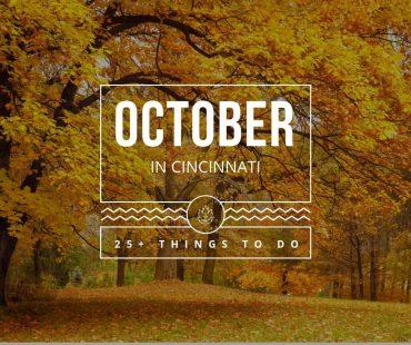 October Events in Cincinnati Ohio