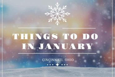 Things to do in Cincinnati for January 2019