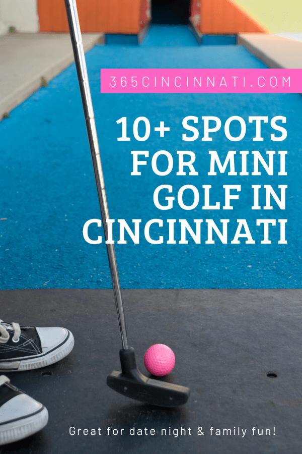 Mini Golf in Cincinnati graphic